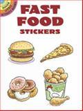 Fast Food Stickers, Larry Daste, 0486433072