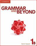 Grammar and Beyond Level 1 Student's Book B, Randi Reppen, 0521143071