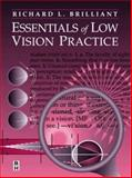 Essentials of Low Vision Practice, Brilliant, Richard L., 075069307X