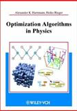 Optimization Algorithms in Physics, Hartmann, Alexander K. and Rieger, Heiko, 3527403078