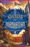 Gods of Manhattan, Scott Mebus, 0142413070