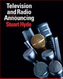 Television and Radio Announcing, Hyde, Stuart, 0205563074