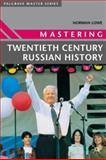 Mastering Twentieth Century Russian History, Lowe, Norman, 0333963075