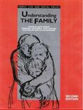 Understanding the Family, , 0761953078