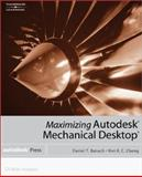 Maximizing Autodesk Mechanical Desktop, Cheng, Ron and Banach, Daniel T., 0766833070