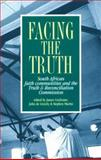 Facing the Truth : South African Faith Communities and the Truth and Reconciliation Commission, Cochrane, James, 0821413074