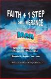 Faith + 1 Step = Deliverance, Donald L. Agee Thb. Thm, 1425173071