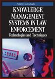 Knowledge Management Systems in Law Enforcement, Petter Gottschalk, 1599043076