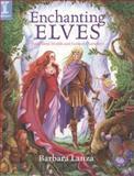 Enchanting Elves, Barbara Lanza, 1600613071