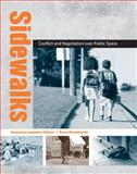 Sidewalks : Conflict and Negotiation over Public Space, Loukaitou-Sideris, Anastasia and Ehrenfeucht, Renia, 026212307X