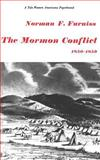 The Mormon Conflict, 1850-1859, Furniss, Norman F., 0300113072