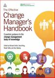 The Effective Change Manager's Handbook : Essential Guidance to the Change Management Body of Knowledge, APMG, 074947307X