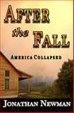 After the Fall, Jonathan Newman, 1481813072