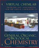 Fundamentals of General, Organic, and Biological Chemistry : Problems and Assignments for the Virtual Laboratory 2. 5, Woodfield, Brian F. and Asplund, Matthew C., 0131743074