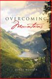 Overcoming the Mountains, Ozell Wilson, 1466983078