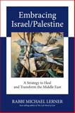 Embracing Israel/Palestine, Michael Lerner, 1583943072