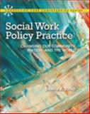 Social Work Policy Practice : Changing Our Community, Nation, and the World, Ritter, Jessica A., 0205223079