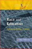 Race and Education : Policy and Politics in Britain, Tomlinson, Sally, 0335223079