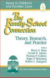 The Family-School Connection : Theory, Research, and Practice, , 0803973071