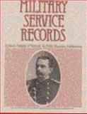 Military Service Records, National Archives and Records Administration Staff, 091133307X