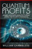 Quantum Profits, William Chambless, 1469183072