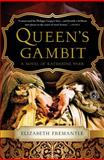 Queen's Gambit, Elizabeth Fremantle, 1476703078