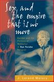 Sex and the Empire That Is No More, J. Lorand Matory, 1571813071