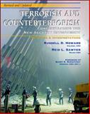 Terrorism and Counterterrorism : Understanding the New Security Environment, Readings and Interpretations, Revised and Updated 2004 (Trade Edition), Howard, Russell D. and Sawyer, Reid L., 0072873078