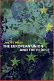 The European Union and the People, Jolly, Mette Elise, 0199213070