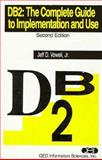 DB2 : The Complete Guide to Implementation and Use, Vowell, Jeffrey D., Jr., 0471603074
