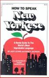 How to Speak New Yorkese, Judy Levine and Nancy Jackson, 0930753070