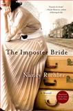 The Imposter Bride, Nancy Richler, 1250043077