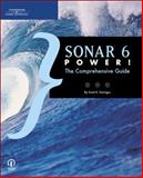 Sonar X Power! : The Comprehensive Guide, Garrigus, Scott R., 1598633074