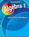 Algebra 1 Skills Practice Workbook, McGraw-Hill, 0078803071