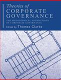 Theories of Corporate Governance : The Theoretical Foundations, , 041532307X