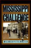 Mississippi Challenge, Mildred Pitts Walter, 0689803079