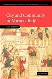 City and Community in Norman Italy, Oldfield, Paul, 1107403073