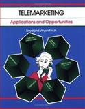 Telemarketing : Applications and Opportunities, Finch, Lloyd and Finch, Vivyan, 1560523077