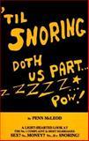 Til Snoring Doth Us Part, Penn McLeod, 1889923079