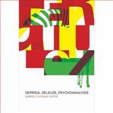 Derrida, Deleuze, Psychoanalysis, , 0231143087