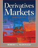 Derivatives Markets, McDonald, Robert L., 0321543084