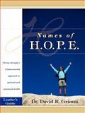 Names of H. O. P. E. Leader's Guide, David Grimm, 0595403085