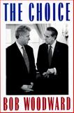 The Choice, Bob Woodward, 0684813084