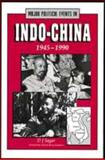 Major Political Events in Indochina, 1945-1990, Darren Sagar, 0816023085