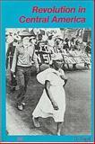 Revolution in Central America, Daniel Fogel, 0910383081