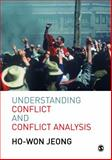 Understanding Conflict and Conflict Analysis, Jeong, Ho-Won, 1412903084