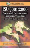 ISO 9001 : 2000 Document Development Compliance Manual, Haider, Syed Imtiaz, 1574443089