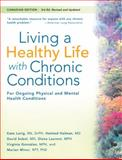 Living a Healthy Life with Chronic Conditions, Kate Lorig and Halsted Holman, 1933503084