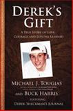 Derek's Gift, Michael Tougias and Buck Harris, 1940503086