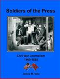Soldiers of the Press, James M. Volo, 1492193089